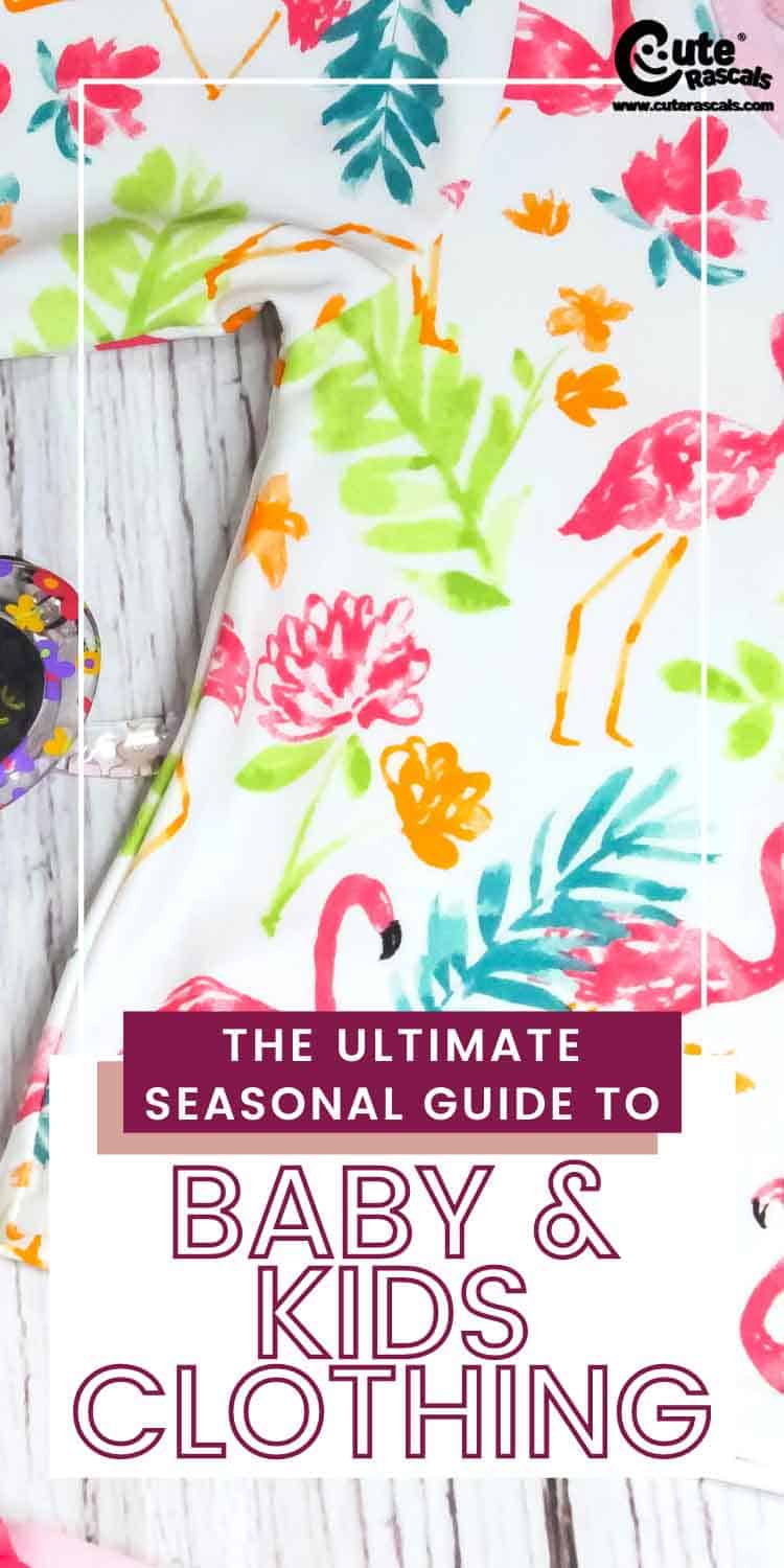 The Ultimate Seasonal Guide to Baby & Kids Clothing