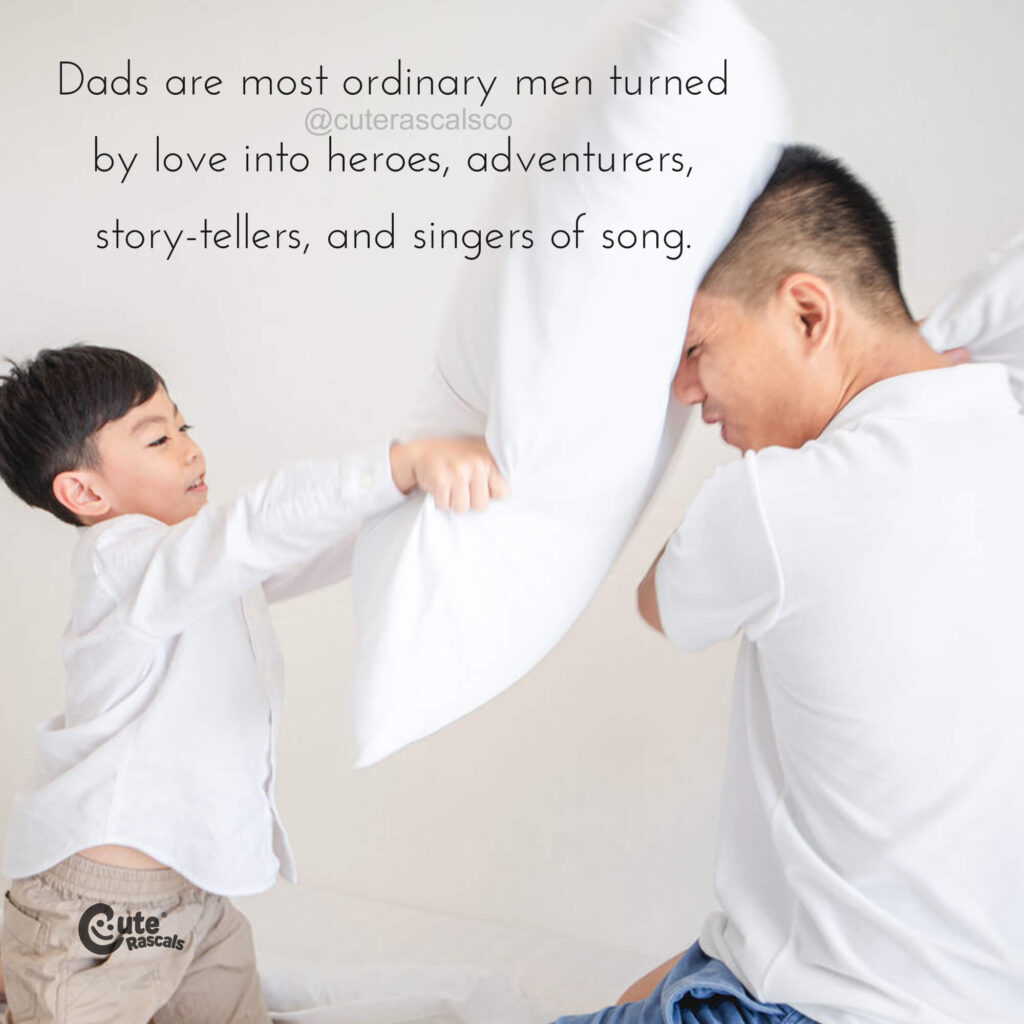Pillow fight with daddy. Father son relationship quotes.