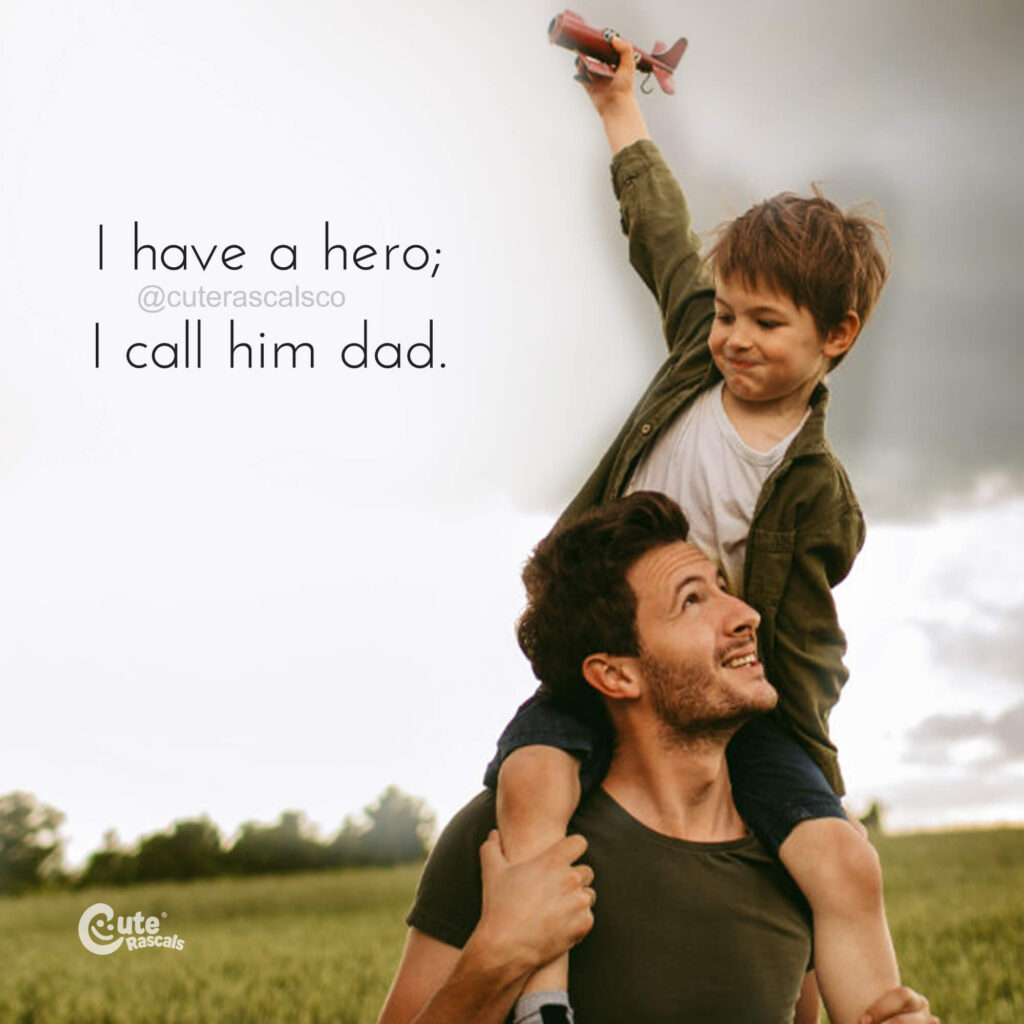 Happy dad and son with a loving quote from son with dad as his hero. Dad and son quotes