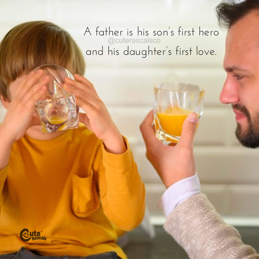 A father is a son's first hero quote. Father son relationship quotes