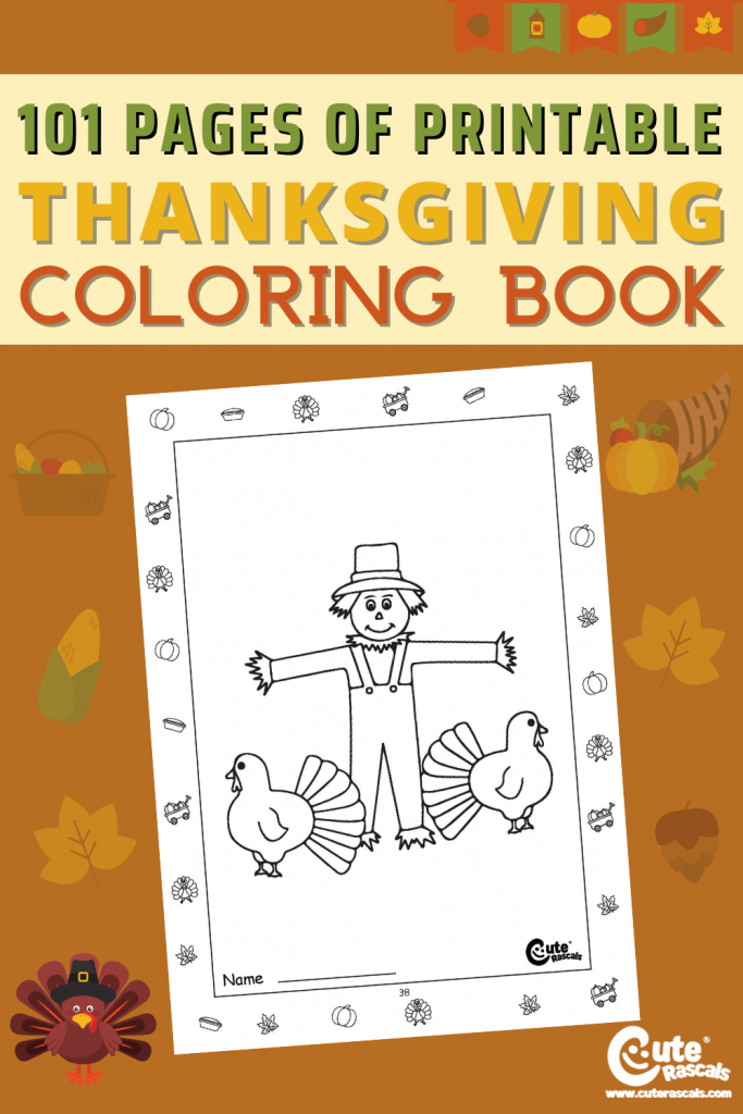 101 pages of Thanksgiving themed free printable coloring sheets for preschoolers and kindergarten.