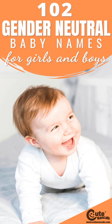 102 Gender Neutral Baby Names For Girls & Boys