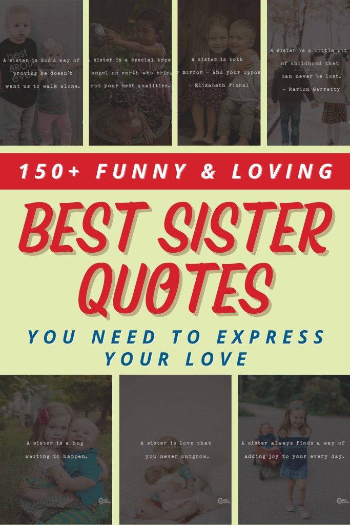 150+ Funny and Loving Best Sister Quotes You Need to Express Your Love