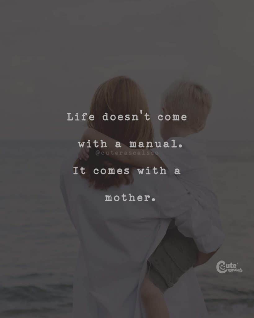 20+ Heartfelt Strong Mom Quotes You Need to Melt Everyone's Heart