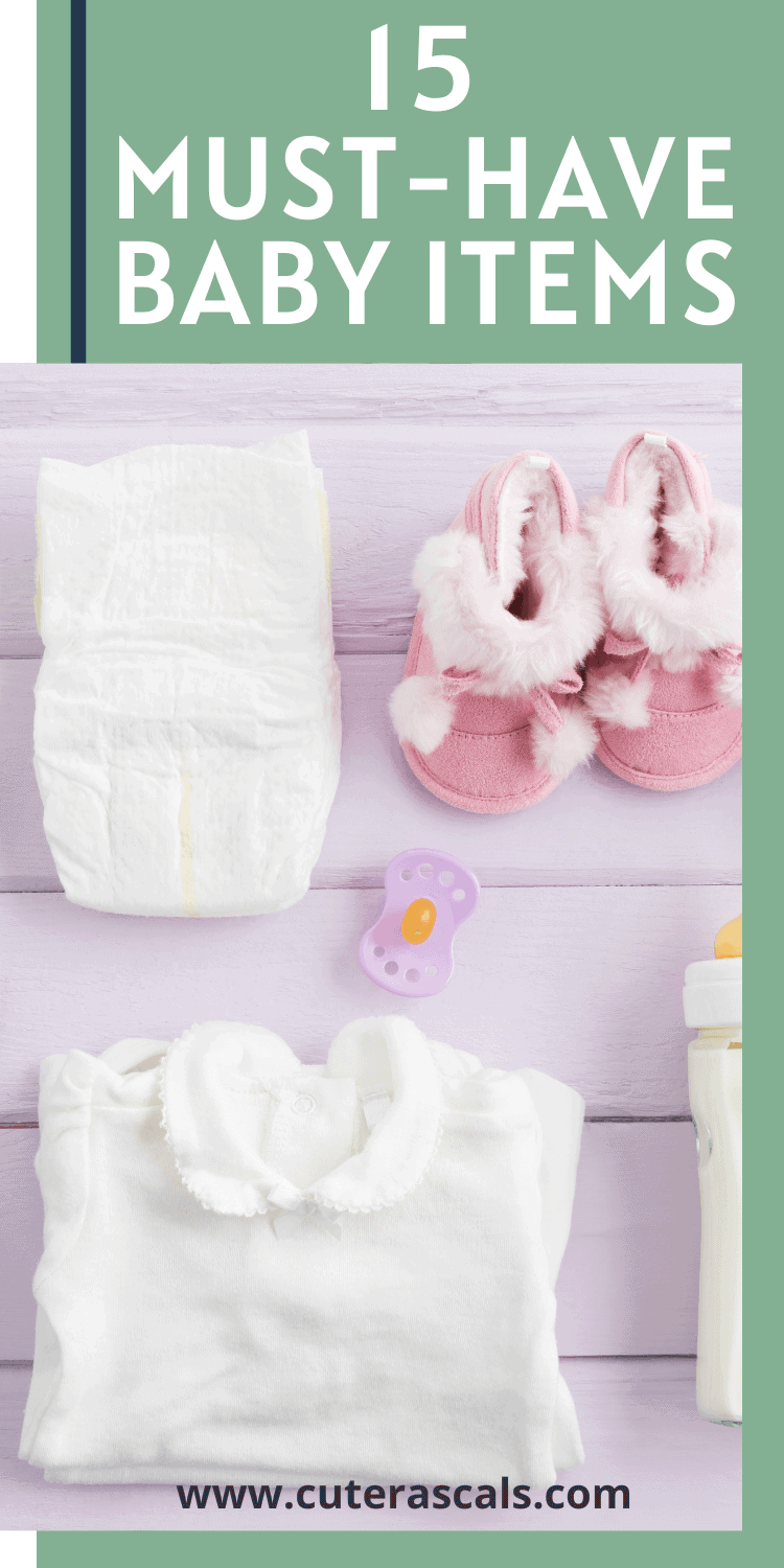 15 Must-Have Baby Items