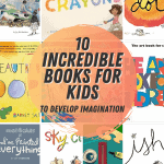 10 Incredible Books For Kids To Develop Imagination