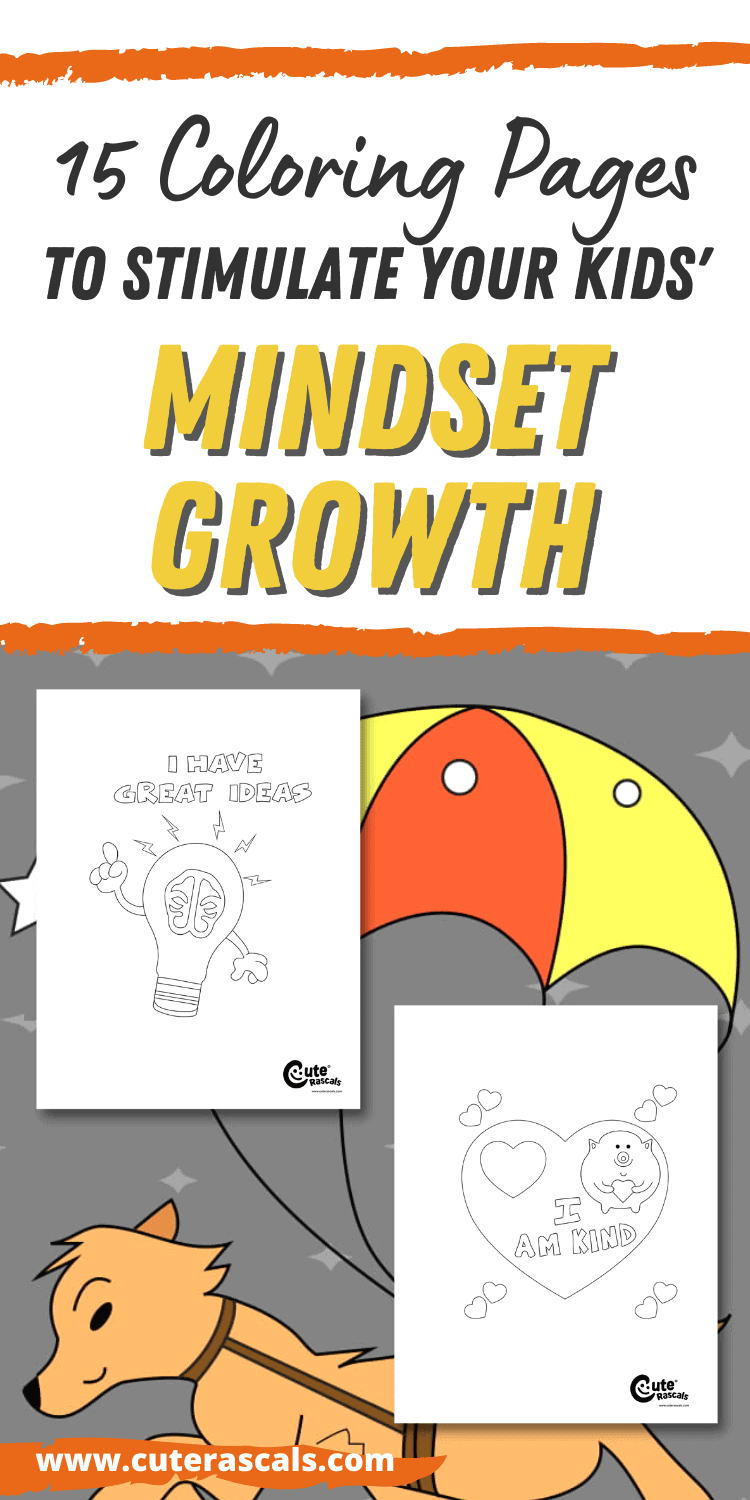 15 Coloring Pages To Stimulate Your Kids' Mindset Growth