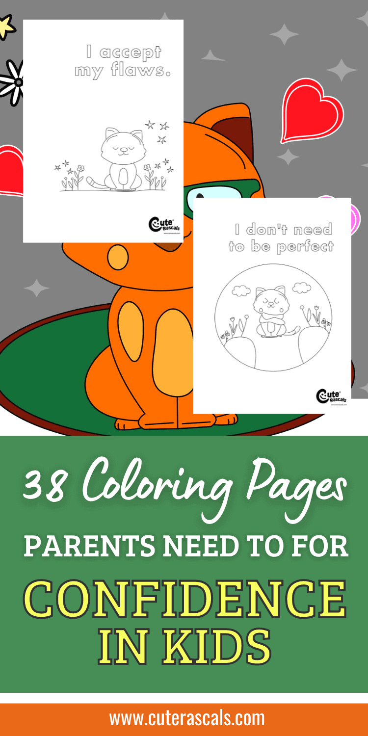 38 Coloring Pages Parents Need To For Confidence In Kids