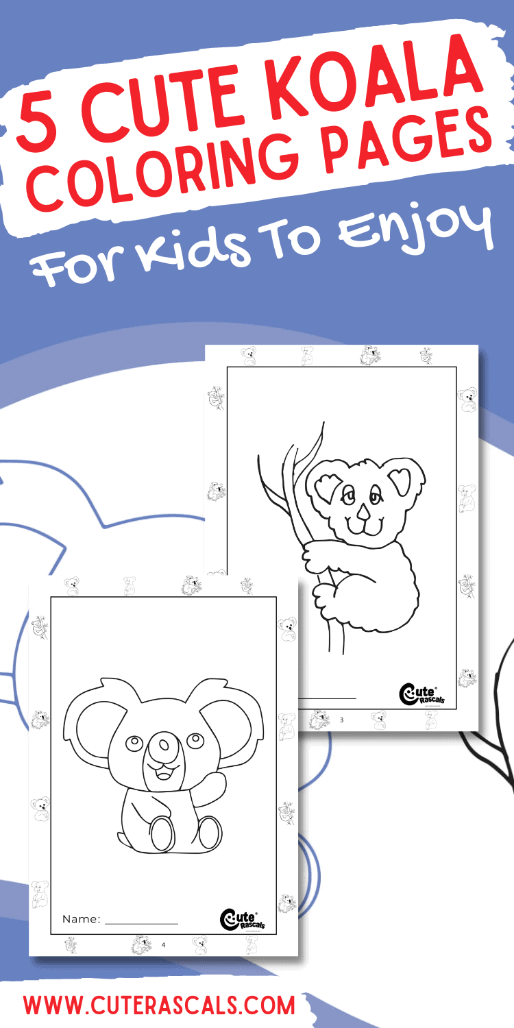 5 Cute Koala Coloring Pages for Kids to Enjoy