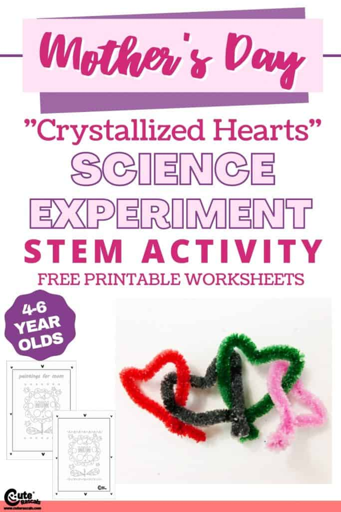 Crystallized hearts science experiments for kids at home with free printable worksheets