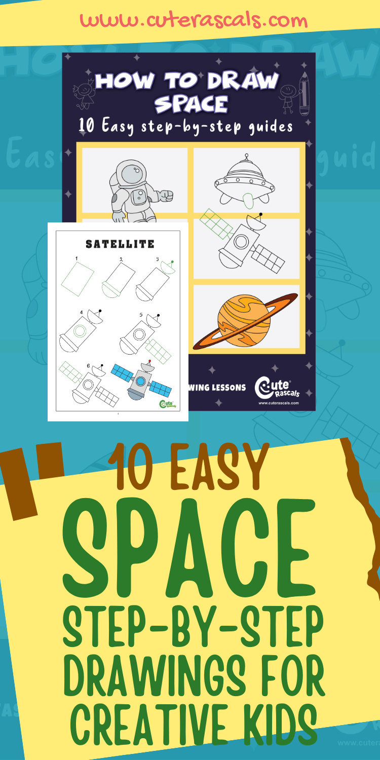10 Easy Space Step-By-Step Drawings For Creative Kids