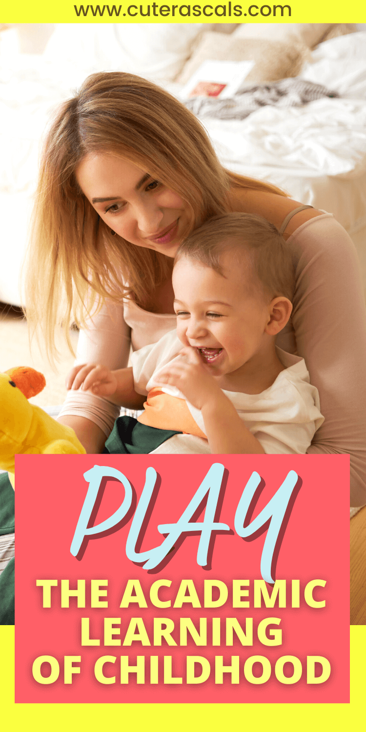 Play The Academic Learning Of Childhood