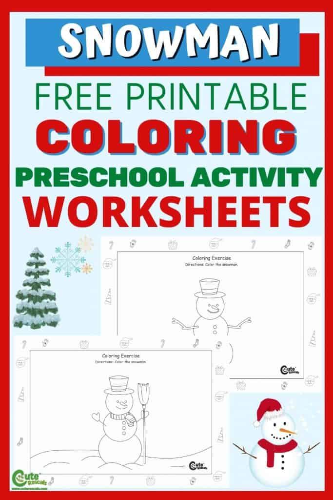 Free printable snowman kids coloring worksheets