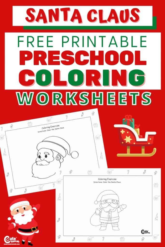Free printable Santa Claus worksheets for preschoolers